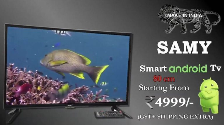 Samy Electronics launches 32-inch Smart Android TV at Rs 4,999/-