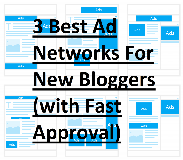 3 Best Ad Networks For New Bloggers ( with Fast Approval ) in hindi